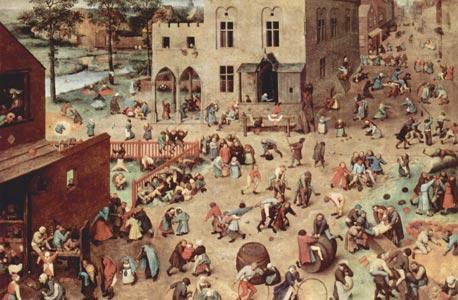 """""""משחקי ילדים"""", פיטר ברויגל האב, 1560. """"סוגי המשחק כמעט לא השתנו, האופן שבו אנחנו משחקים אותם השתנה"""""""