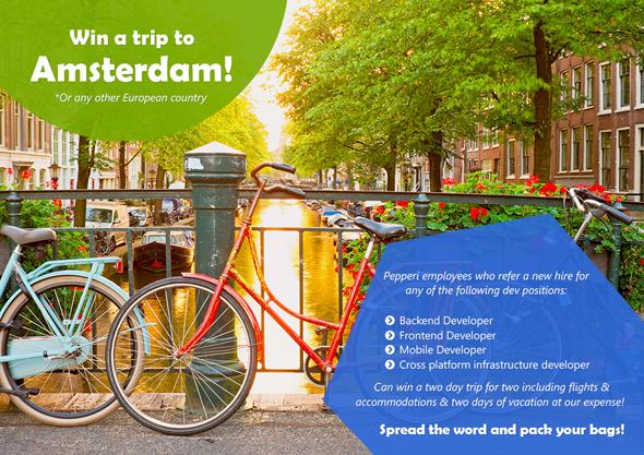 מבצע גיוס באמצעות חברים של Pepperi, חופשה באמסטרדם