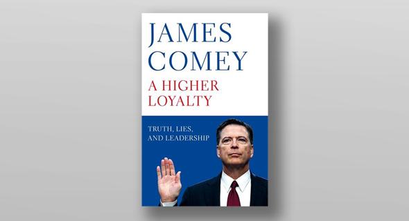 ספרו של קומי - Higher Loyalty Truth Lies and Leadership