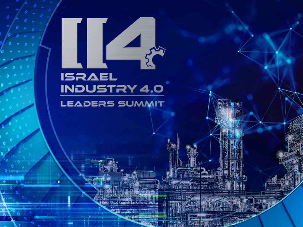 Israel Industry 4.0 Global Leaders Summit