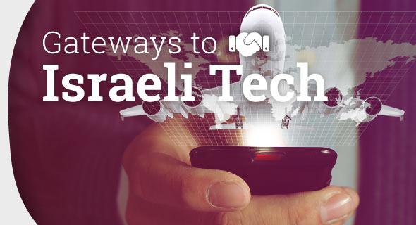 Most Important Gateways to Israeli Tech